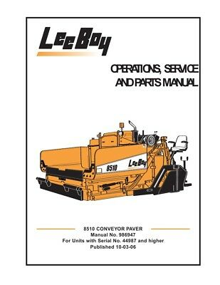 New Leeboy 8510 Conveyor Paver Operation Operators Service Parts Manual