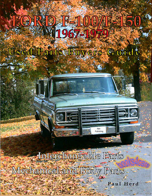 FORD F150 PARTS MANUAL F250 PICKUP TRUCK INTERCHANGE BOOK BUYER GUIDE - 1979 Ford Pickup Parts