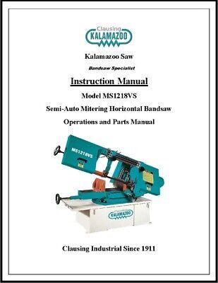 Kalamazoo Ms1218vs Semi-auto Mitering Bandsaw Operations And Parts Manual