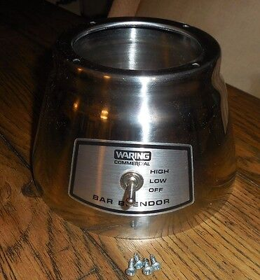 Waring Commercial Bar Blender 36bl68 Bb140 Stainless Steel Base Cover Switch