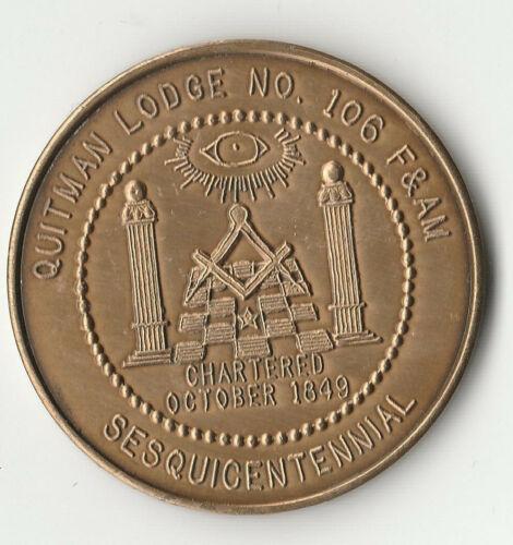 Masonic Quitman Lodge NO. 106 F & AM 150 ANNV Sesquicentennial 1.5 in DIA BX3