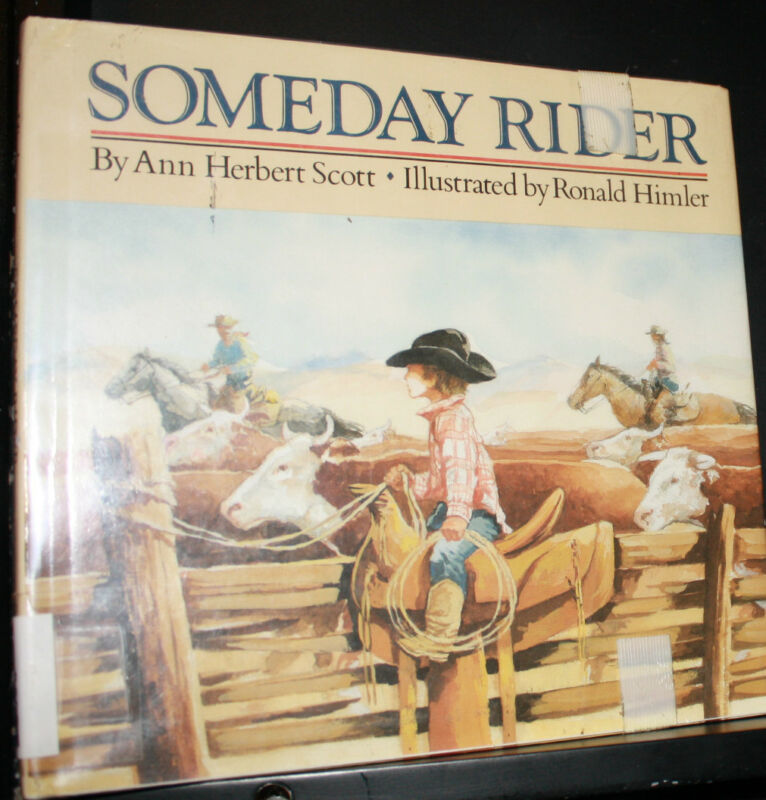 Someday Rider by Ann Herbert Scott, Laminated Hardcover, Ex-Library - GREAT