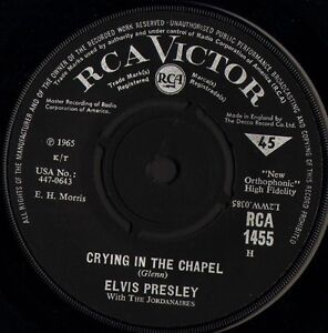 ELVIS-PRESLEY-crying-in-the-chapel-i-believe-in-the-man-in-the-sky-RCA-1455-7