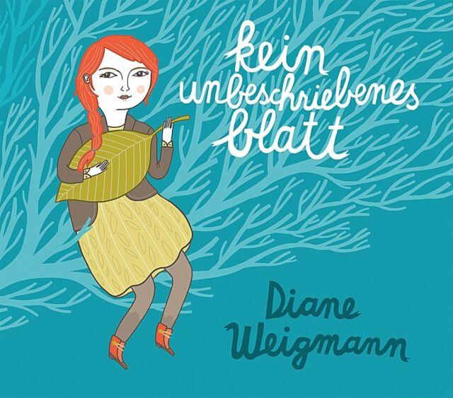 DIANE WEIGMANN - KEIN UNBESCHRIEBENES BLATT  CD NEU