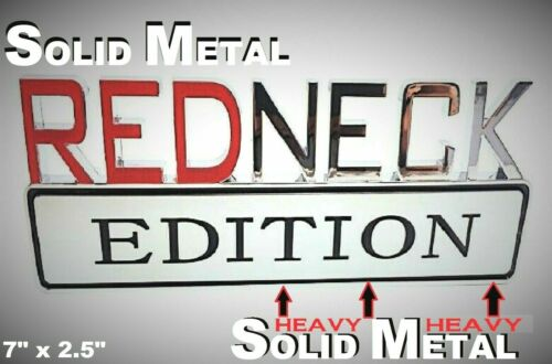 METAL Redneck Edition Sign HIGHEST QUALITY ON EBAY Dodge Bumper Ornament