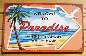 Welcome to Paradise Happy Hour TIN SIGN metal tiki bar decor beach tropical OHW