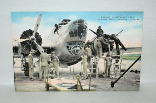 A23. LINEN POSTCARD AIRCRAFT GROUND MAINTENANCE CREW CHANUTE FIELD, RANTOUL IL.