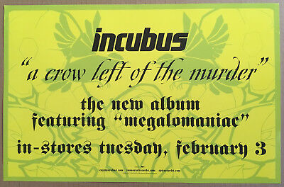 INCUBUS Rare 2004 PROMO ONLY POSTER for A Crow CD 11x17 NEVER DISPLAYED MINT
