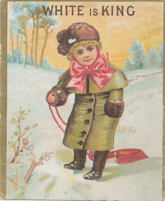 D1465  VICTORIAN TRADE CARD WHITE IS KING SOAP