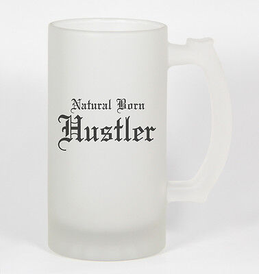 Natural Born Hustler #253 - Funny 16oz Frosted Glass Beer Stein Cup Poker Player