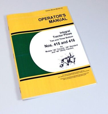 Operators Manual For John Deere 415 416 2-3 Bottom Integral Tractor Plow Owners