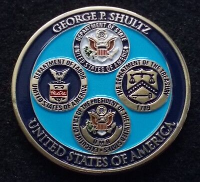 Secretary Of Labor Treasury State Shultz White House Omb Usmc Sos Challenge Coin