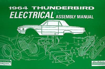 1964 Ford Thunderbird Electrical Assembly Manual