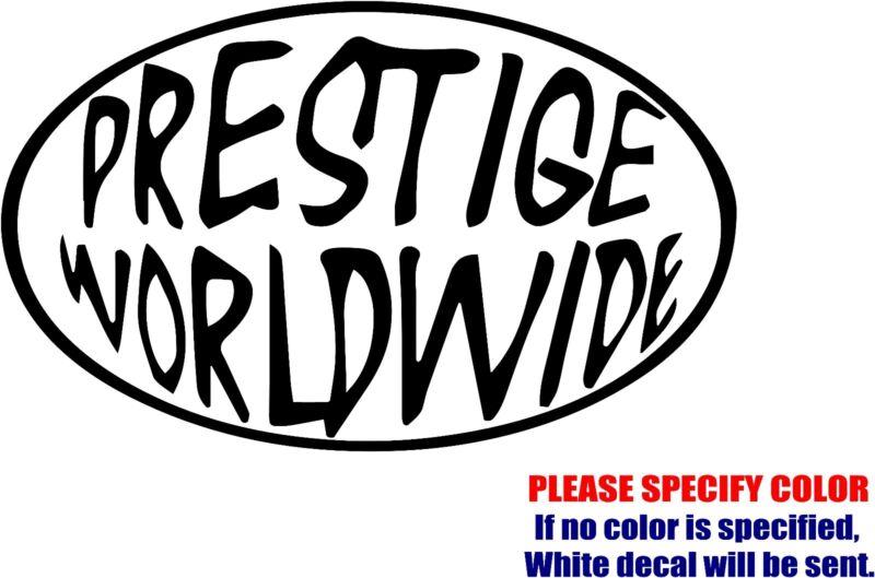 """PRESTIGE WORLDWIDE Decal Sticker Funny Vinyl Car Window Bumper Truck Laptop 7"""""""