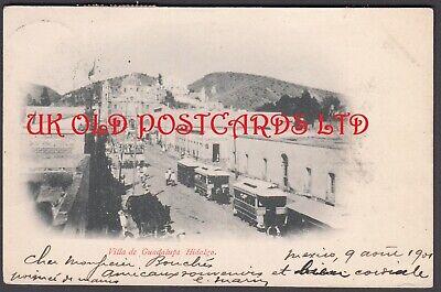 Mexico - VILLA DE GUADALUPE, Hidalgo, Street Scene with Trams, 1901