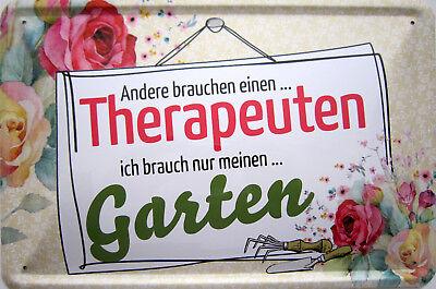 Schild Blechschild 20x30 cm - Andere brauchen Therapeuthen ich brauche Garten