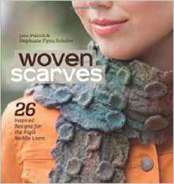 Woven Scarves: 26 Inspired Designs for the Rigid Heddle Loom, New, Patrick, Jane