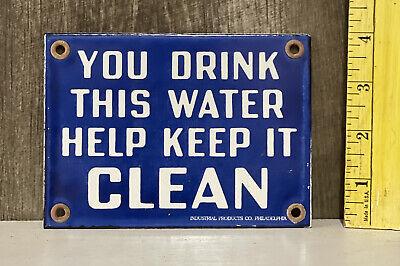 You Drink This Water Help Keep It Clean Porcelain Metal Door Push Sign Gas Oil