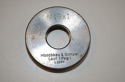 Gewinde-Gutlehrringe M19X1 Moschkau & Glimpel Lauf(Peg) RHV2719