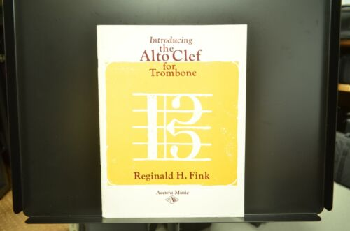 Introducing the Alto Clef for Trombone - Reginald H. Fink ***FREE SHIPPING***