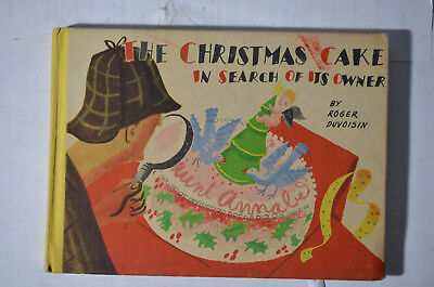 Christmas Cake in Search of Its Owner, Duvoisin, (1941), Hardcover, Children's ()