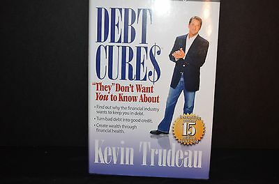 Debt Cures   They Dont Want You To Know About By Kevin Trudeau  2008