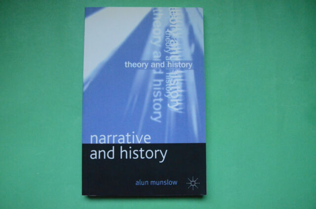 Alun Munslow, Narrative and History