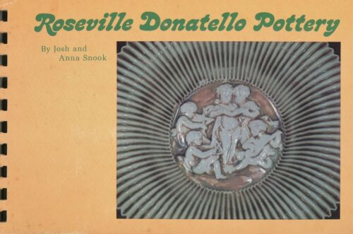 Roseville Donatello Pottery - Types Forms Marks Values / Illustrated Signed Book