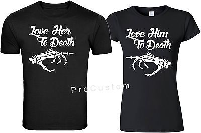 LOVE HIM AND HER To Death Halloween Couple matching funny cute T-Shirts - Cute Halloween Couples