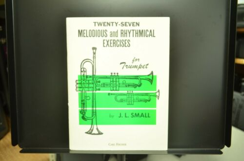 Twenty-Seven Melodious and Rhythmical Exercises - J.L. Small ***FREE SHIPPING***