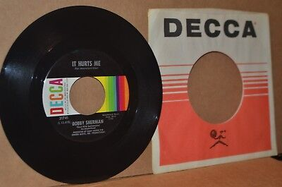 BOBBY SHERMAN: IT HURTS ME & GIVE ME YOUR WORD; 1965 DECCA 31741 MINT- TEEN 45