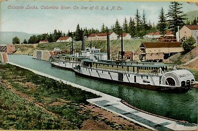 Cascade Locks Columbia River on Line of O.R. & N. Co. RR Boat Ship Postcard C22