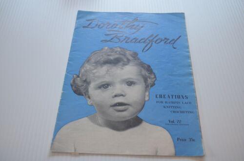 Vintage Scovill Dorothy Bradford Hairpin Lace Crochet Pattern Book Vol 22