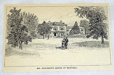 1887 engraving ~ GEORGE BANCROFT'S HOUSE, Newport, RI