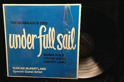 The Bubba Kolb Trio-Under Full Sail-PRIVATE PRESSING MARIAN MCPARTLAND
