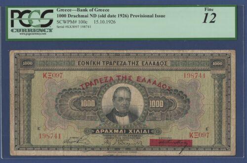 GREECE 1000 DRACHMAI 1926 PCGS 12 Papadakis sign.RARE