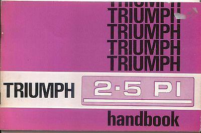 Triumph 2.5 PI 1969 Mk 1 Original Owners Handbook No. 545066