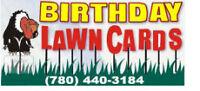 Gotcha!  Birthday Lawn Card Rentals