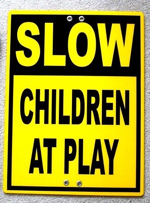 Slow - Children At Play 18x24 Coroplast Sign Tie To Tree Pole Post Fence