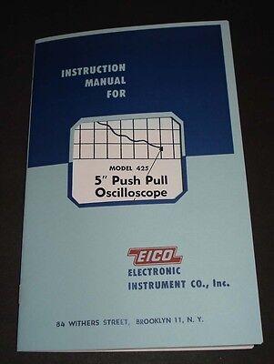 Eico Model 425 5 Push Pull Oscilloscope Instruction Manual