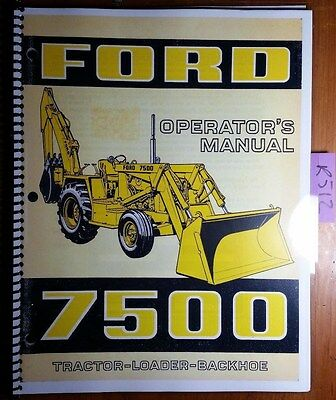 Ford 7500 Tractor Loader Backhoe 1973-75 Owner Operator Manual Se 3399 3735 373