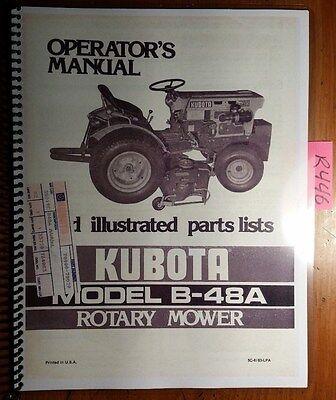 Kubota B-48a Rotary Mower Owners Operators Parts Manual 70000-70029 683