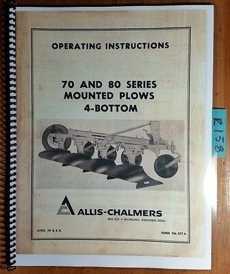 Allis-chalmers 70 80 Series Mounted Plow 4 Bottom Owner Operator Manual Tm-377a