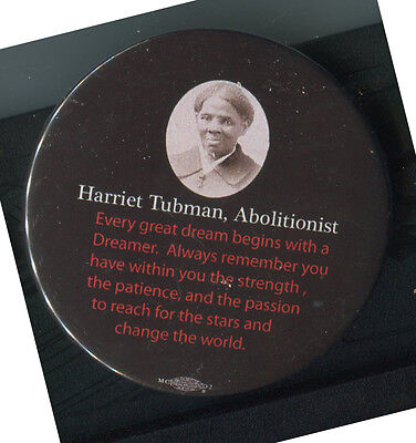Harriet Tubman Commemorative Pin Back With Quotation