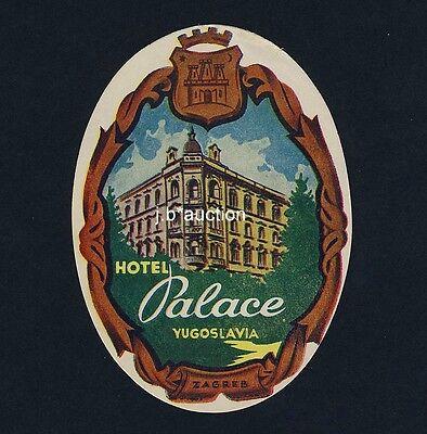 Hotel Palace ZAGREB Yugoslavia * Old Luggage Label Kofferaufkleber