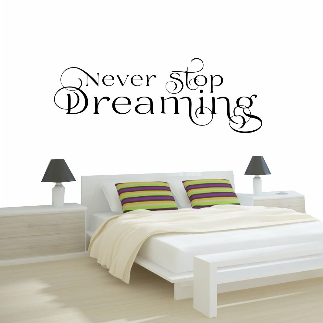 Never stop dreaming wall stickers bedroom custom decal quote rose