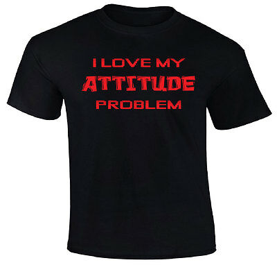 I Love My Attitude Problem T Shirt   Funny Humor Sarcastic Attitude Phrase
