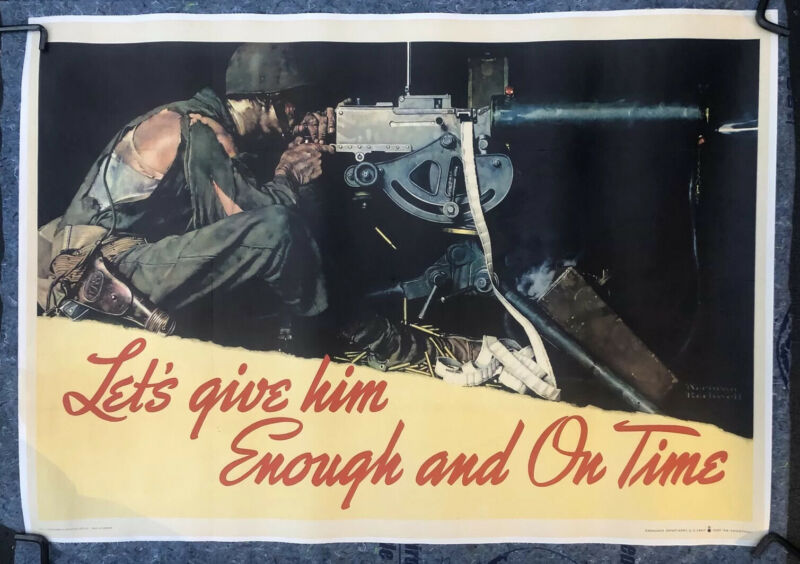 """""""Lets Give Him Enough And On Time"""" Norman Rockwell WW 2 Poster 29"""" X 40 1/2"""""""