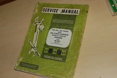 International Ih Td24 Td24 Crawlertractor Dozer Repair Shop Service Manual Owner
