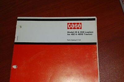 Case Model 26 26b 480 480b Tractor Front End Loader Parts Manual Book Catalog